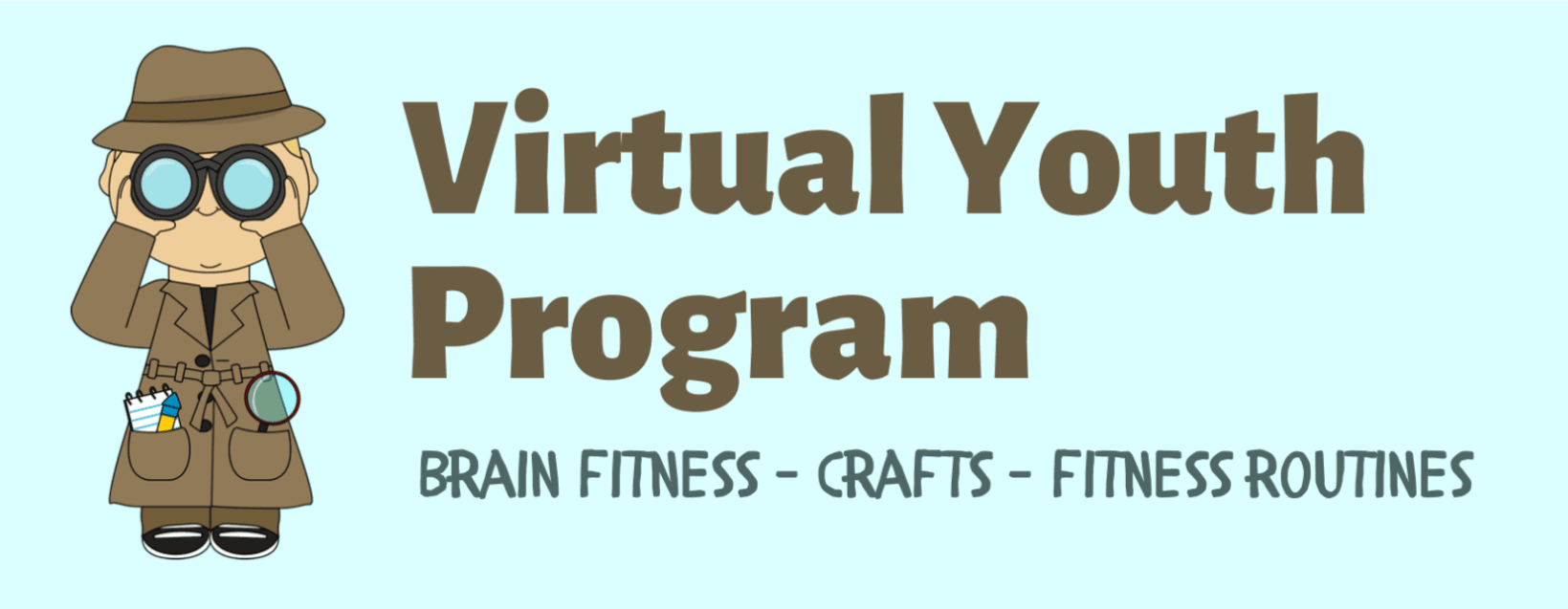Virtual Youth Program Brain Fitness, Crafts, and Fitness Routines